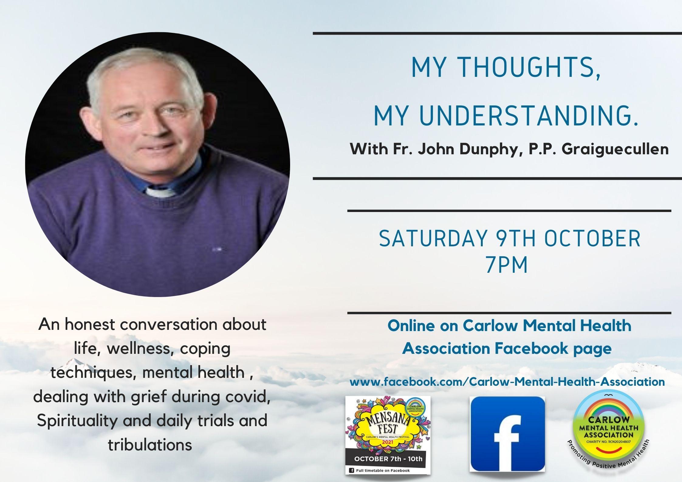 My Thoughts, My understanding, Fr. John Dunphy
